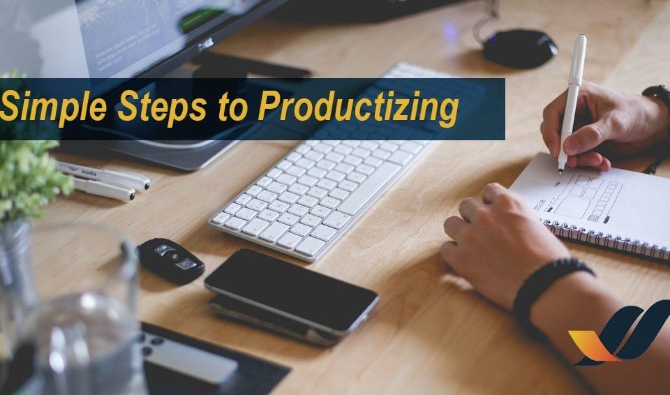 "alt=""productizing"" />"