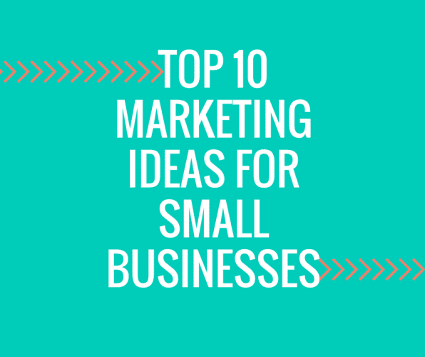 "alt=""Top 10 List of Marketing Ideas for Your Small Business"" />"